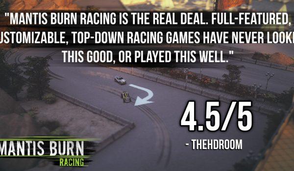 Mantis Burn Racing® revs up accolades around the world