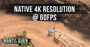 Xbox One X launch brings massive enhancements to Mantis Burn Racing®!