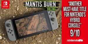 Mantis Burn Racing® Revs Up Accolades on Nintendo Switch™